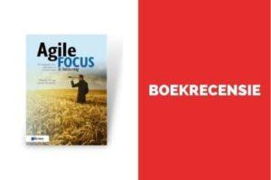Boekrecensie Agile Focus in besturing